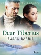 Dear Tiberius