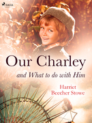 Our Charley and What to do with Him