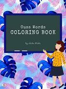 Cuss Words Coloring Book for Adults (Printable Version)