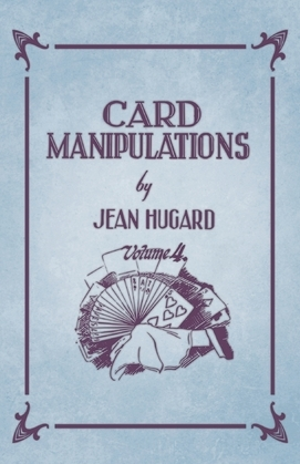 Card Manipulations - Volume 4