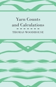Yarn Counts And Calculations