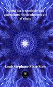 Abeng ou le symbole des guérisons miraculeuses en Afrique