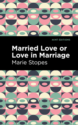 Married Love or Love in Marriage