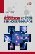 Bontrager Guida pratica di posizioni e tecniche radiografiche