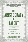 The Aristocracy of Talent