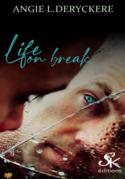Life on break