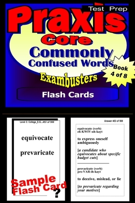 PRAXIS Core Test Prep Commonly Confused Words Review--Exambusters Flash Cards--Workbook 4 of 8