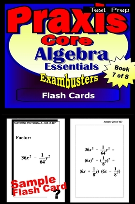 PRAXIS Core Test Prep Algebra Review--Exambusters Flash Cards--Workbook 7 of 8