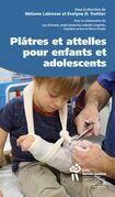 Plâtres et attelles pour enfants et adolescents
