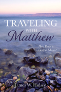 Traveling with Matthew