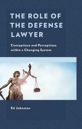 The Role of the Defense Lawyer