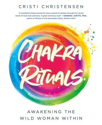 Chakra Rituals