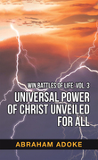 Universal Power of Christ Unveiled for All