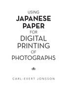 Using Japanese Paper for Digital Printing of Photographs