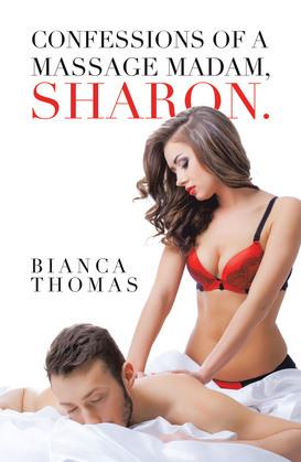 Confessions of a Massage Madam, Sharon.