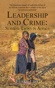 Leadership and Crime: Siamese Twins in Africa