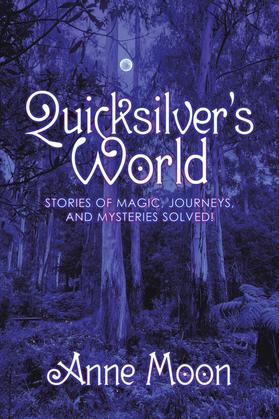 Quicksilver's World