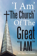 """'i Am' 'The Church' of the Great """"I Am"""""""