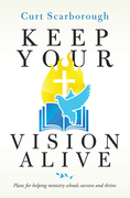 Keep Your Vision Alive