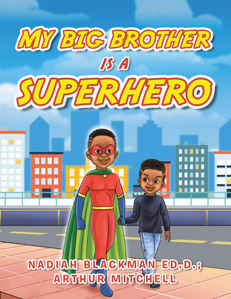 My Big Brother Is a Superhero