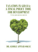 Taxation in Ghana: a Fiscal Policy Tool for Development