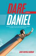 Dare to Be a Daniel