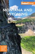 Fodor's Montana and Wyoming