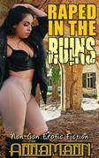 Raped In The Ruins