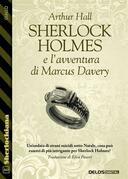Sherlock Holmes e l'avventura di Marcus Davery