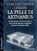 La pelle di Arthanius