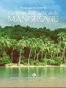 I segreti dell'isola delle mangrovie