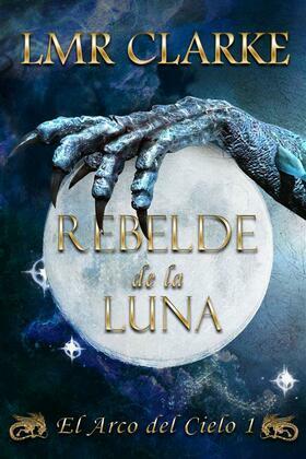 Rebelde De La Luna