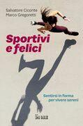 Sportivi e felici