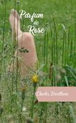 Parfum de Rose