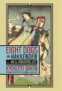 "Eight Dogs, or ""Hakkenden"""