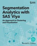 Segmentation Analytics with SAS Viya