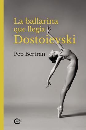 La ballarina que llegia Dostoievski