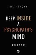 Deep Inside a Psychopath's Mind