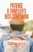 Patience a Traveller's Best Companion