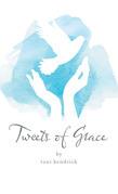 Tweets of Grace