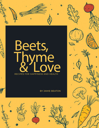 Beets, Thyme and Love