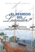 ¿El Regreso Del Leander? Repensando La Historia Institucional De Hispanoamérica