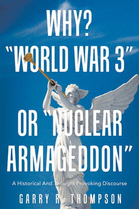 "Why? ""World War 3"" or ""Nuclear Armageddon"""