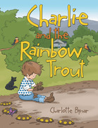 Charlie and the Rainbow Trout