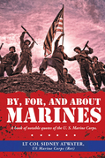 By, For, and About Marines