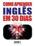 Como aprender INGLÊS em 30 dias