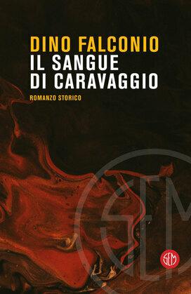 Il sangue di Caravaggio