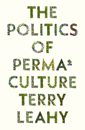 The Politics of Permaculture