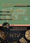 """""""Aids"""" und """"Corona"""": Zwei Seiten derselben Medaille von Lug und Trug (Teilband 1)"""