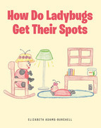 How Do Ladybugs Get Their Spots